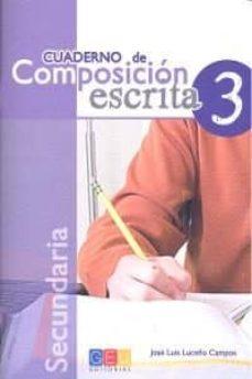 Descargas de libros electrónicos de libros de texto CUADERNO DE COMPOSICION ESCRITA 3 (ESPAÑOL LENGUA EXTRANJERA)  (Literatura española) de JOSE LUIS LUCEÑO CAMPOS