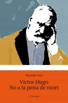Viamistica.es Victor Hugo. No A La Pena De Mort. Image