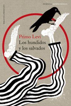 Reservar en pdf descargar LOS HUNDIDOS Y LOS SALVADOS (TRILOGIA DE AUSCHWITZ 3) 9788499422947 in Spanish
