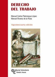 derecho del trabajo (24ª ed.)-manuel carlos palomeque lopez-jose manuel alvarez de la rosa-9788499612447