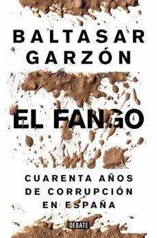 el fango-baltasar garzon real-9788499924847