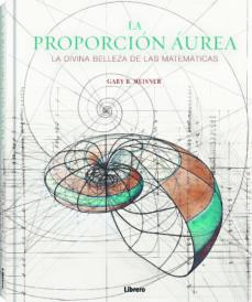 Asdmolveno.it La Proporcion Aurea: La Divina Belleza De Las Matematicas Image