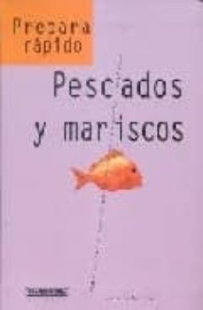 PESCADOS Y MARISCOS (PREPARA RAPIDO) - CORNELIA SCHINHARL   Adahalicante.org