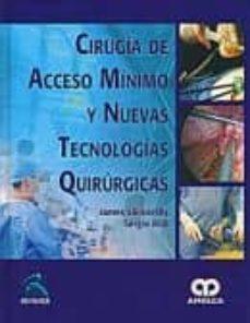 Descarga gratuita de libros de cocina de Kindle. CIRUGIA DE ACCESO MINIMO Y NUEVAS TECNOLOGIAS QUIRURGICAS en español  de JAMES SKINOVSKY, SERGIO ROLL