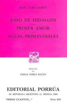 Inmaswan.es Nido De Hidalgos; Primer Amor; Aguas Primaverales (2ª Ed.) Image