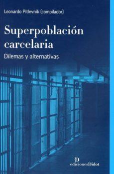 SUPERPOBLACIÓN CARCELARIA