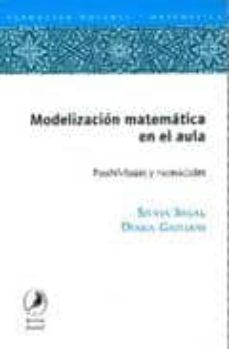Elmonolitodigital.es Modelizacion Matematica En El Aula: Posibilidades Y Necesidades Image