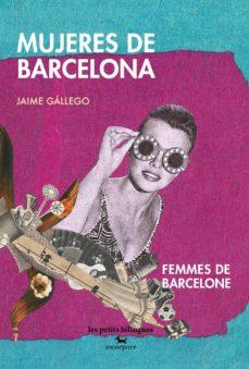 MUJERES DE BARCELONA / FEMMES DE BARCELONE - JAIME GALLEGO |