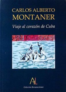 VIAJE AL CORAZÓN DE CUBA - CARLOS ALBERTO, MONTANER |