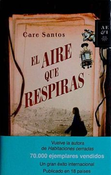 EL AIRE QUE RESPIRAS - CARE SANTOS   Triangledh.org