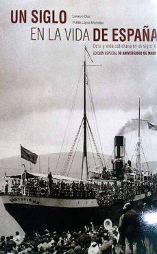 Bressoamisuradi.it Un Siglo En La Vida De España Image