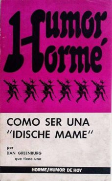 Mrnice.mx Cómo Ser Una 'Idische Mame' Image