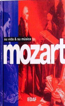Padella.mx Mozart. Su Vida Y Su Música Image