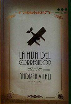 LA HIJA DEL CORREGIDOR - ANDREA, VITALI | Adahalicante.org