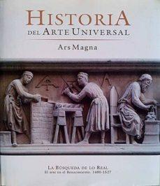HISTORIA DEL ARTE UNIVERSAL. ARS MAGNA VII - VVAA | Triangledh.org
