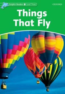 Libro de audio descarga gratuita de itunes THINGS THAT FLY (DOLPHIN READERS 3) 9780194400657