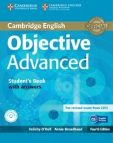Pdf una descarga gratuita de libros OBJECTIVE ADVANCED STUDENT S BOOK WITH ANSWERS WITH CD-ROM 4TH EDITION iBook (Literatura española) de  9781107657557