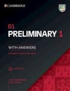 Descarga gratuita de libros de texto pdf. B1 PRELIMINARY 1 FOR REVISED EXAM 2020 AUTHENTIC PRACTICE TESTS en español 9781108723657 de
