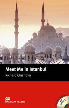 Descargar MACMILLAN READERS INTERMEDIATE: MEET ME IN ISTANBUL PACK gratis pdf - leer online