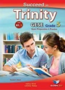 SUCCEED IN TRINITY GESE GRADE 5 (B1) - AA.VV.   Adahalicante.org