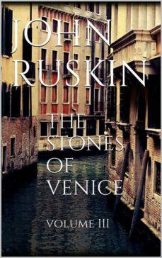 the stones of venice, volume iii (ebook)-john ruskin-9786050416657