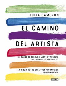 el camino del artista-julia cameron-9788403102057