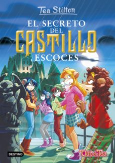 Javiercoterillo.es Tea Stilton 9: El Secreto Del Castillo Escoces Image
