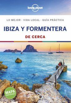 Ibiza Y Formentera De Cerca 2019 3ª Ed Lonely Planet Vv Aa Comprar Libro 9788408200857