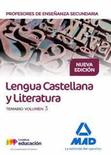 cuerpo de profesores de enseñanza secundaria. lengua castellana y literatura. temario. volumen 3-9788414212257