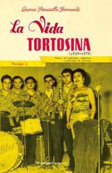 Geekmag.es La Vida Tortosina (1939-1979) Volum I Image