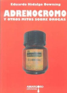 Descarga de libros electrónicos de Kindle. ADRENOCROMO (Literatura española) PDB iBook