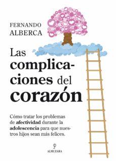 las complicaciones del corazón (ebook)-fernando alberca-9788415828457