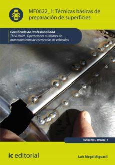 técnicas básicas de preparación de superficies. tmvl0109 (ebook)-luis megal alguacil-9788415942757