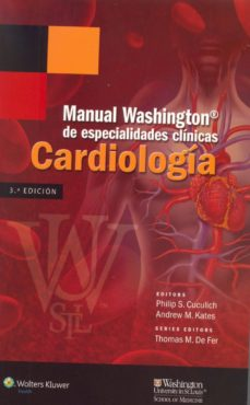 Descargar ebooks para j2ee CARDIOLOGIA: MANUAL WASHINGTON DE ESPECIALIDADES CLINICAS (3ª ED. ) CHM ePub en español 9788416004157
