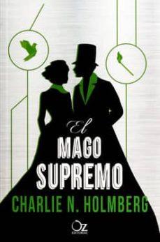 el mago supremo-charlie n. holmberg-9788416224357