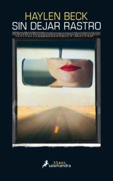 Descarga gratuita de la revista Ebooks SIN DEJAR RASTRO 9788416237357 (Literatura española)