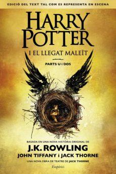 Descargar Ebook gratis HARRY POTTER I EL LLEGAT MALEÏT en español de J.K. ROWLING