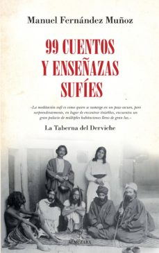 Encuentroelemadrid.es 99 Cuentos Y Enseñanzas Sufíes Image