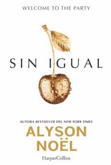 sin igual (ebook)-alyson noël-9788416502257