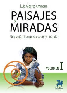 Bressoamisuradi.it Paisajes Y Miradas Vol. I. Una Vision Humanista Sobre El Mundo Image