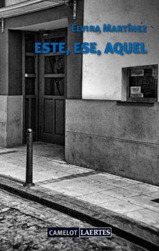 Descarga de libro en línea ESTE, ESE, AQUEL