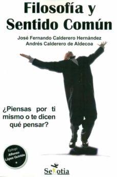 filosofia y sentido comun-jose fernando calderero hernandez-9788416921157