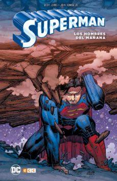 superman: los hombres del mañana-geoff johns-john jr. romita-9788417071257