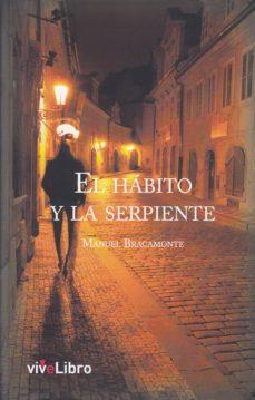Descargar libros para libros electrónicos gratis EL HABITO Y LA SERPIENTE