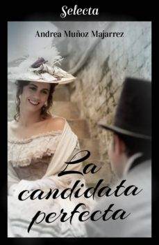 la candidata perfecta (ebook)-andrea muñoz majarrez-9788417606657