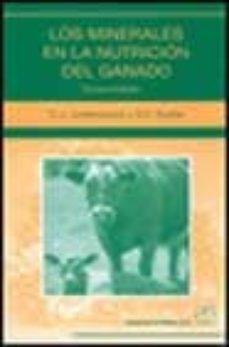 Buscar libros electrónicos de descarga gratuita LOS MINERALES EN LA NUTRICION DEL GANADO (3ª ED.) de E.J. UNDERWOOD, N.F. SUTTLE (Literatura española) ePub 9788420009957