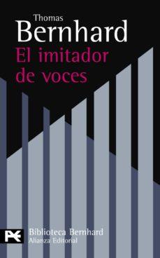el imitador de voces-thomas bernhard-9788420649757