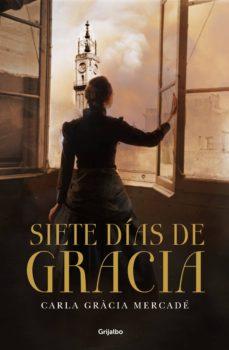 siete días de gracia (ebook)-carla gracia mercade-9788425352157