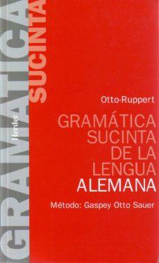 Descargar GRAMATICA SUCINTA DE LA LENGUA ALEMANA gratis pdf - leer online