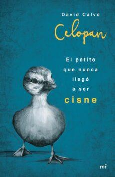 Libros de descargas gratuitas de audio. EL PATITO QUE NUNCA LLEGÓ A SER CISNE MOBI de CELOPAN 9788427042957 in Spanish